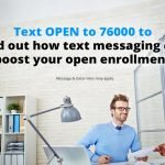 Simplify Open Enrollment with Text Messaging